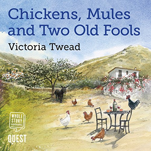 Chickens, Mules and Two Old Fools cover art