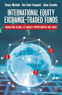 International Equity Exchange-Traded Funds: Navigating Global ETF Market Opportunities and Risks