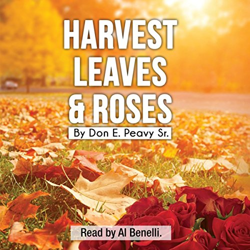 Harvest Leaves and Roses audiobook cover art