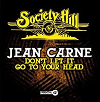 Don't Let It Go To Your Head by Jean Carne (2014-05-03)