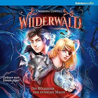 Die Rückkehr der dunklen Magie (Wilderwald 1) Titelbild
