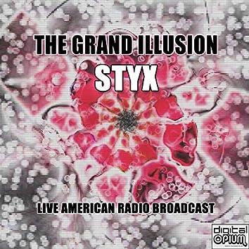 The Grand Illusion (Live)