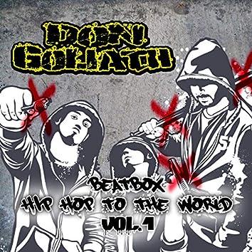 Beatbox Hip Hop to the World, Vol. 1