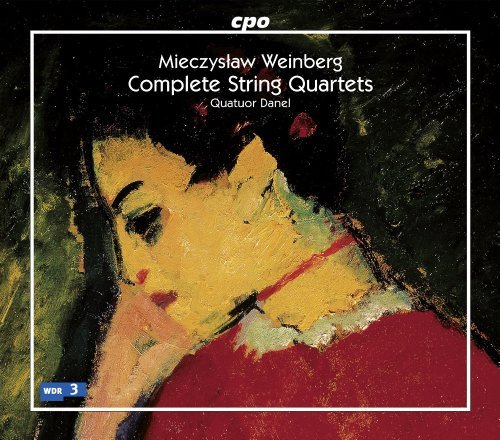 Weinberg: Complete String Quartet [Quatuor Danel] [CPO: 777913-2] by Quatuor Danel