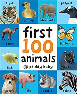 First 100 Animals by [Roger Priddy]