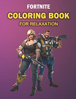 FORTNITE COLORING BOOK FOR RELAXATION: 56 coloring pages for kids and adults: Fortnite Coloring Book For Kids And Adults, ...