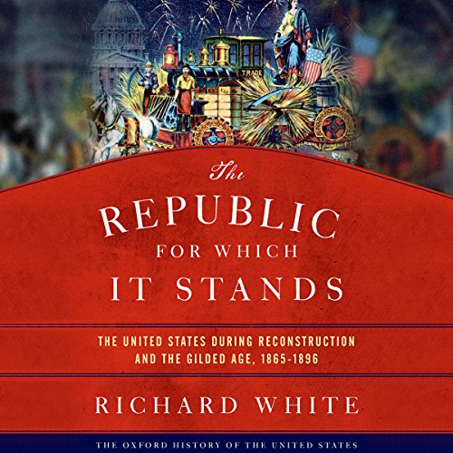 The Republic for Which It Stands audiobook cover art