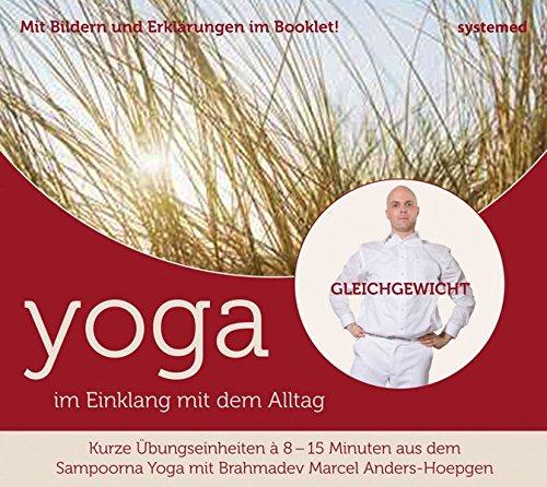 Yoga im Einklang mit dem Alltag: Gleichgewicht