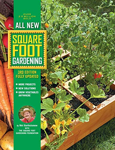Compare Textbook Prices for All New Square Foot Gardening, , Fully Updated: MORE Projects - NEW Solutions - GROW Vegetables Anywhere All New Square Foot Gardening 9 3 Edition ISBN 9780760362853 by Bartholomew, Mel,Square Foot Gardening Foundation