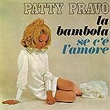 La Bambola/ Se L'Amore C'E