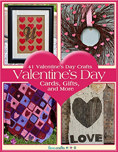41 Valentine's Day Crafts:  Valentine's Day Cards, Gifts, and More by [Prime Publishing]