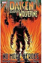 Daken: Dark Wolverine - No More Heroes Kindle Edition