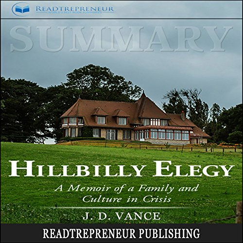 Summary: Hillbilly Elegy: A Memoir of a Family and Culture in Crisis audiobook cover art