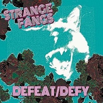 Defeat / Defy