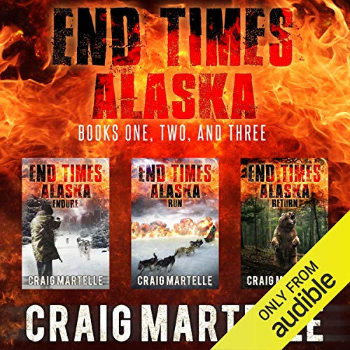 Couverture de End Times Alaska: Endure, Run, Return