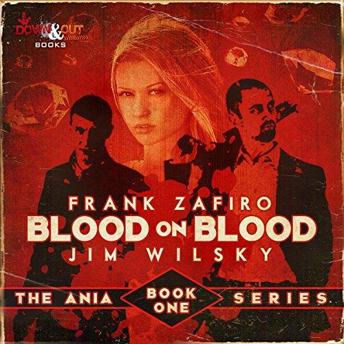 Blood on Blood Audiobook By Frank Zafiro, Jim J. Wilsky cover art