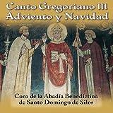 Canto Gregoriano III: Adviento y Navidad