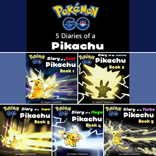 Pokemon Go: Diaries of a Pikachu First 5 in 1 audiobook cover art