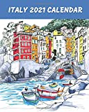 Italy Calendar 2021: Monthly 2021 Illustrated Calendar with watercolor sketches of Italy