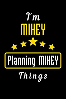 I'm MIHEY Planning MIHEY Things: Popular Trendy Personalized GIRLS/ WOMEN Named Notebook Gift/ Cute Blank Lined Notebook, ...