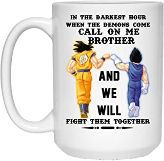 Brother Gift Dragonball Brother Coffee Mug 15oz - Happy Birthday Gifts For Men Mr Friends Son Goku And Vegeta Dragon Ball Super When The Demons Come Call On Me Brother