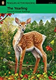 PLAR3:Yearling, The for Pack (Penguin Active Reading (Graded Readers))