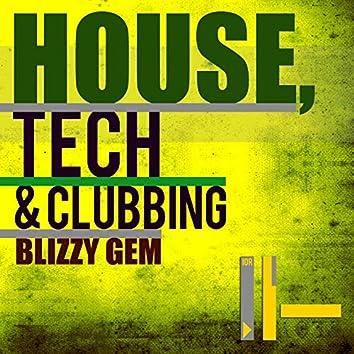 House, Tech & Clubbing