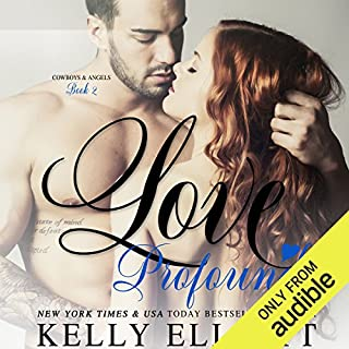 Love Profound                   Written by:                                                                                                                                 Kelly Elliott                               Narrated by:                                                                                                                                 Bruce Cullen,                                                                                        Bree Summers                      Length: 8 hrs and 33 mins     1 rating     Overall 4.0