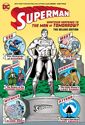 Superman: Whatever Happened to the Man of Tomorrow? the Deluxe Edition