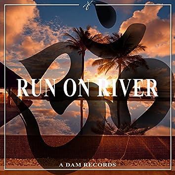 Run on River