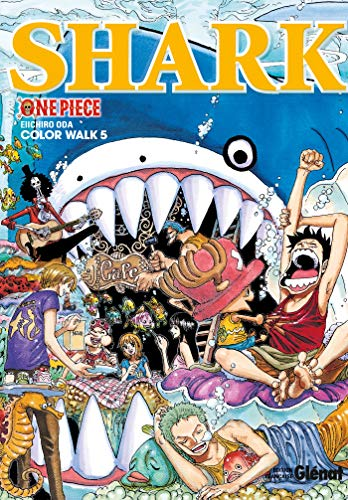 One Piece Color Walk - Tome 05: Shark