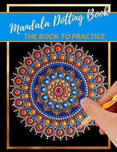 Mandala Dotting Book the Book to practice different templates for coloring how to draw a mandala product image