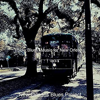 (Slow Blues) Music for New Orleans