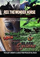 King of the Wild Horses/the Black Cyclone