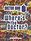 Doctor Who: Where's the Doctor? [Idioma Inglés]
