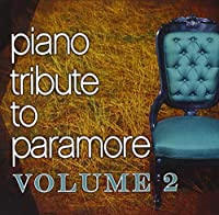 Vol. 2-Piano Tribute to Paramore