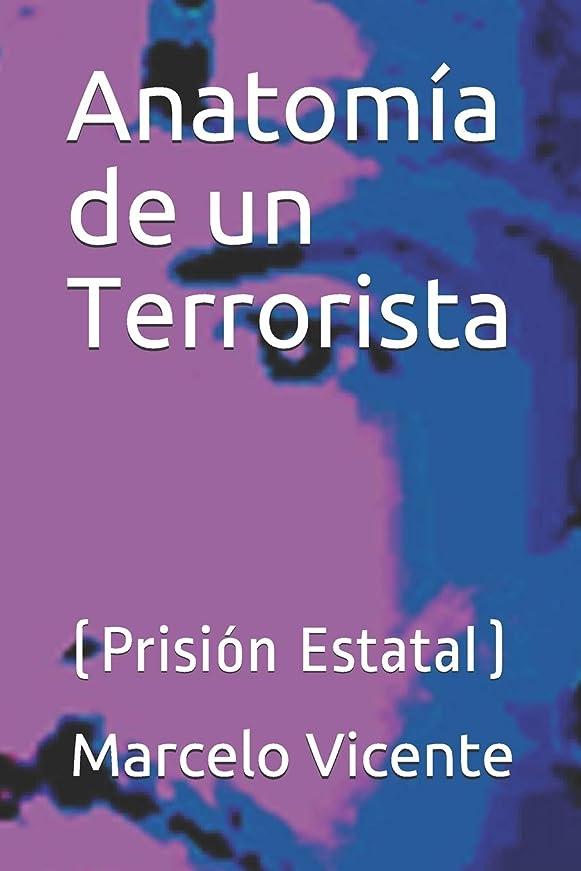 歩く専門用語ミスAnatomía de un Terrorista: (Prisión Estatal)