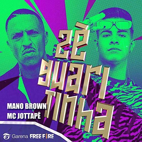 Garena Free Fire & MC Jottapê & Mano Brown