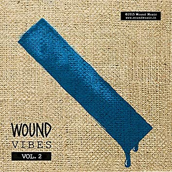 Wound Vibes Vol. 2