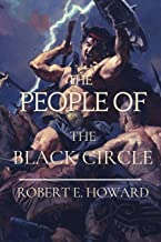 The People of the Black Circle: Original Classics and Annotated