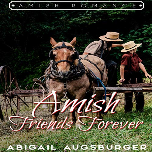 Amish Friends Forever                   By:                                                                                                                                 Abigail Augsburger                               Narrated by:                                                                                                                                 Tom Fria                      Length: 1 hr     Not rated yet     Overall 0.0