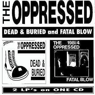 Dead & Buried / Fatal Blow