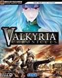 Valkyria Chronicles Official Strategy Guide (Official Strategy Guides (Bradygames)) by BradyGames(2008-10-29) - BradyGames - 29/10/2008