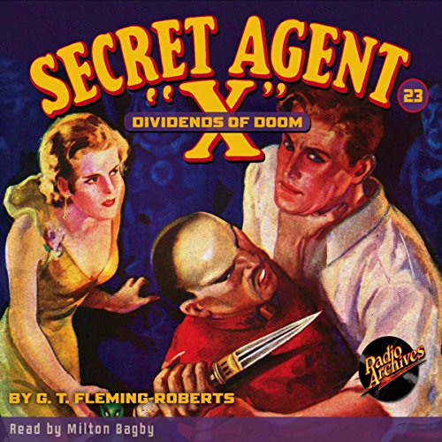 "Secret Agent ""X"" #23: Dividends of Doom audiobook cover art"