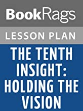 Lesson Plans The Tenth Insight: Holding the Vision