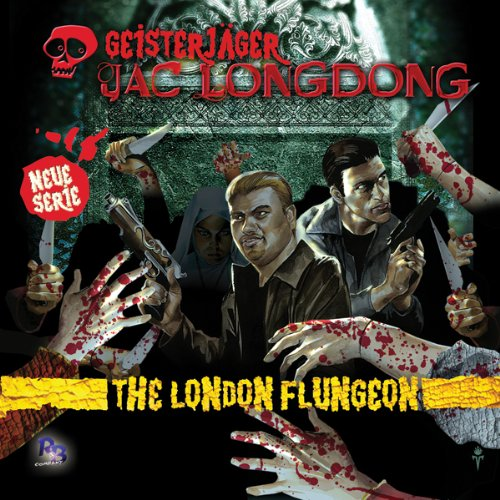 The London Flungeon (Jac Longdong 1) Titelbild
