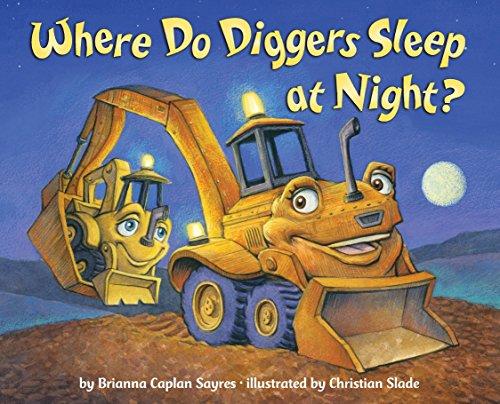 Where Do Diggers Sleep at Night? (Where Do...Series)