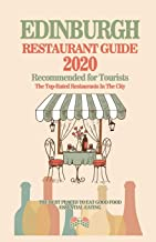Edinburgh Restaurant Guide 2020: Best Rated Restaurants in Edinburgh - Top Restaurants, Special Places to Drink and Eat Go...