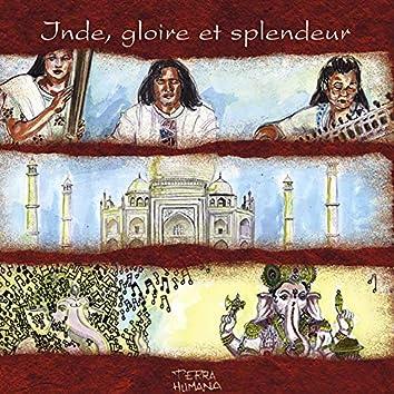 Terra Humana: Inde, gloire et splendeur