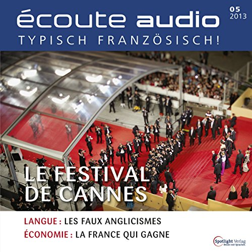 Écoute audio - Le Festival de Cannes. 5/2013 audiobook cover art